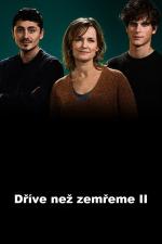 Before We Die, Season 2